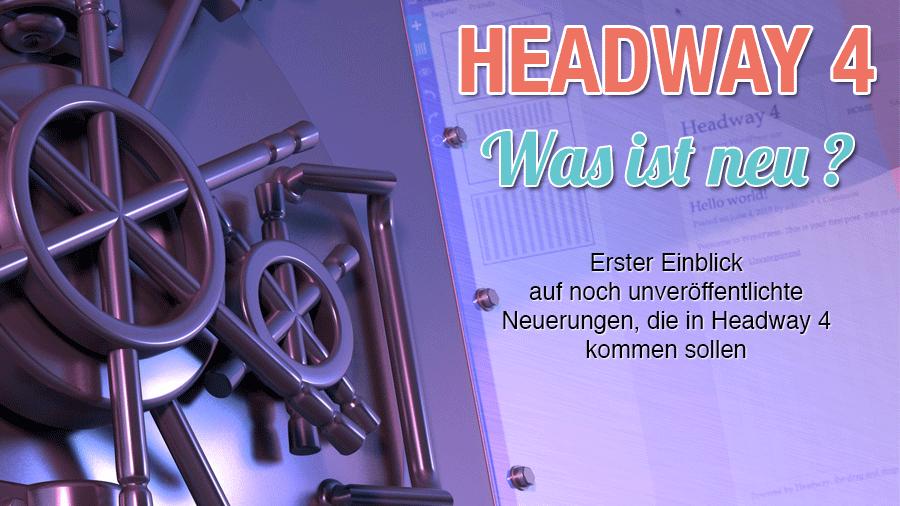 Headway 4 – Die ersten Infos